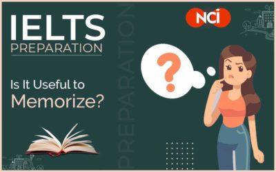 IELTS Preparation: Is It Useful to Memorize?