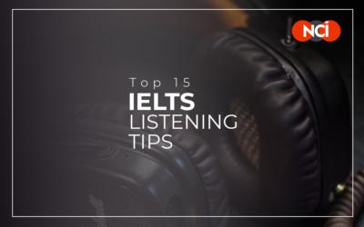 Top 15 IELTS Listening Tips